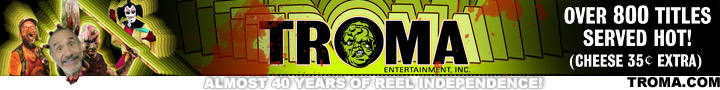Visit the TROMA Store right now!