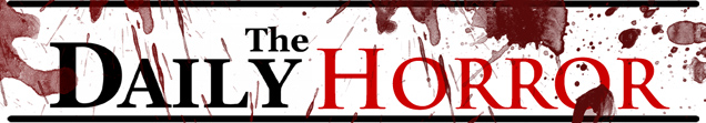 The Dail Horrory - Your Source for Splatter and Independent Movies!