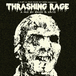 Thrashing Rage Volume 1